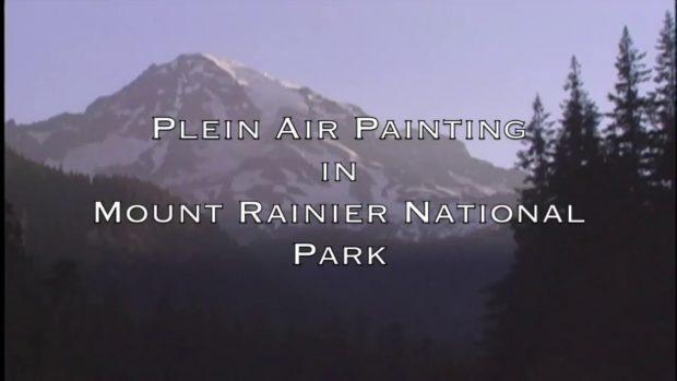 Plein Air Painting in Mount Rainier National Park Mount Rainier National Park